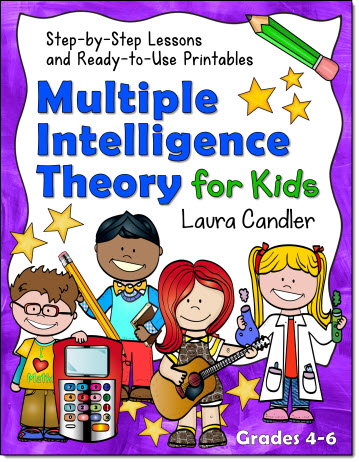 Teaching Multipile Intelligence Theory: Step-by-Step Lessons for the Intermediate Grades