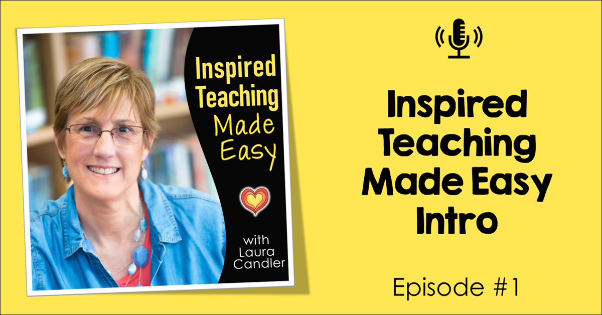 Episode 1: Inspired Teaching Made Easy Intro